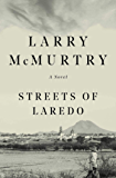 Streets Of Laredo: A Novel (Lonesome Dove Book 2)