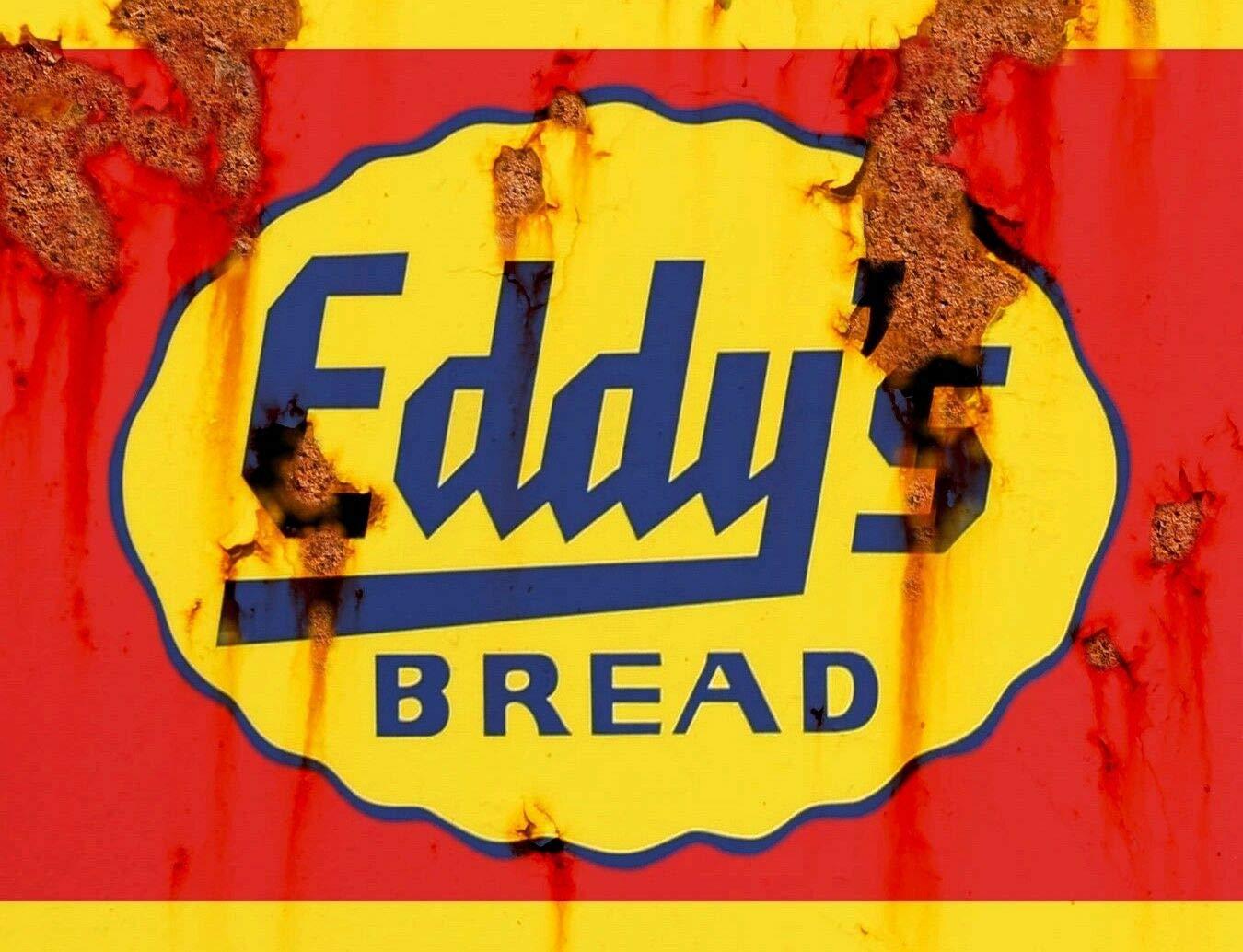"TIN SIGN /""Eddy/'s Bread/""  Vintage Food  Art Deco Garage Wall Decor"
