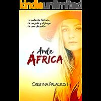 Arde África: Apasionante historia de acción, aventuras y amor (CICATRICES DE ÁFRICA nº 2)