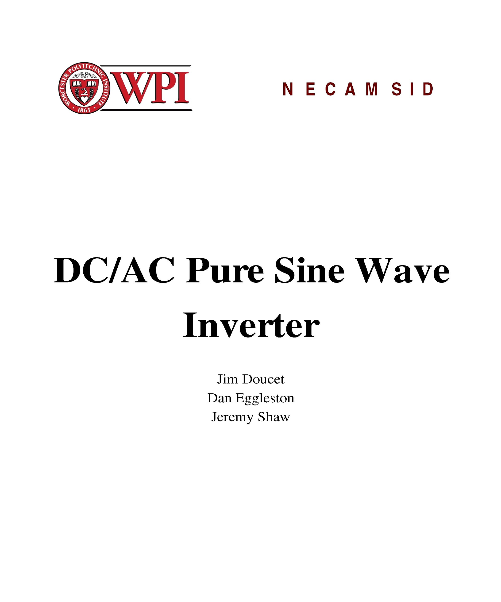 Dc Ac Pure Sine Wave Inverter With Description Design Circuit To Converter Diagram Electronic Circuits Diagrams Pcb Board And Flow Chart Wpi Student Loose Leaf Edition Jim Doucet