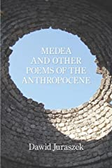 Medea and Other Poems of the Anthropocene Paperback