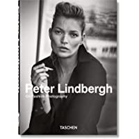 Peter Lindbergh. On Fashion Photography – 40 Years