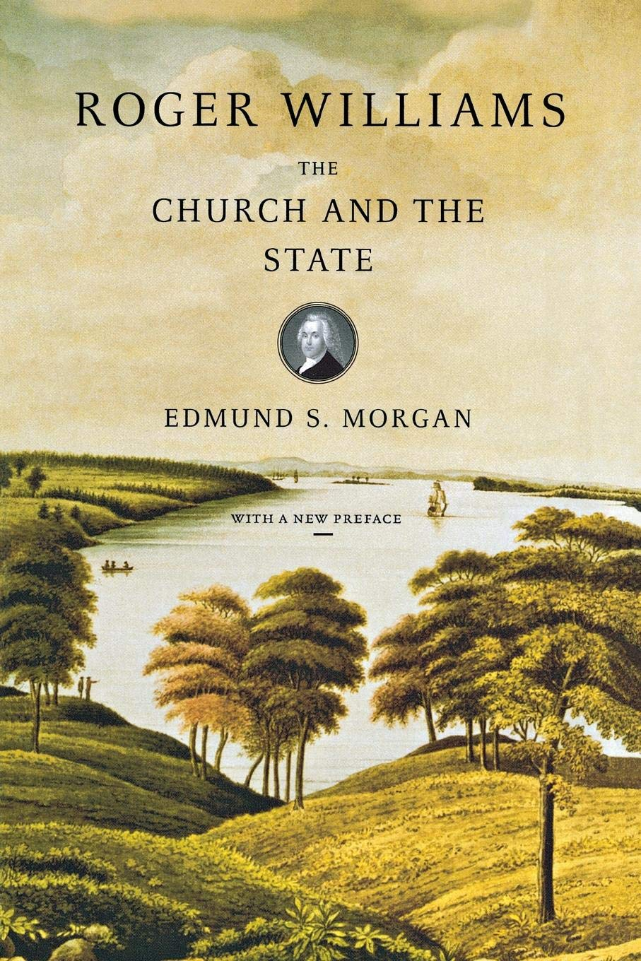 Array - roger williams  the church and the state  edmund morgan      rh   amazon com