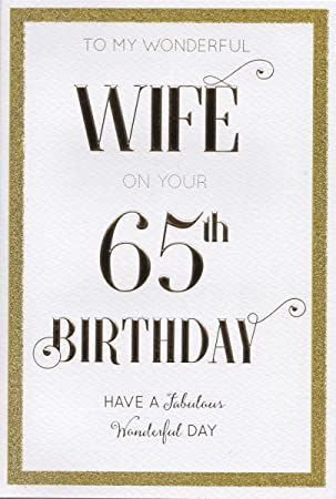 Wife 65th birthday birthday card amazon kitchen home wife 65th birthday birthday card bookmarktalkfo Choice Image
