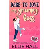 Dare to Love My Grumpy Boss: Romantic Comedy (Forever Marriage Match Book 1)