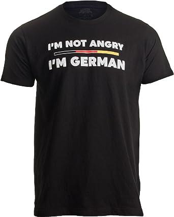 Camiseta con Texto en inglés Im Not Angry, Im German