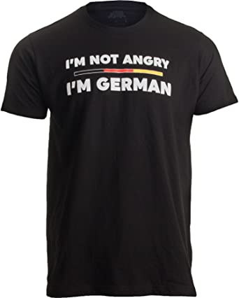 43116158 I'm not Angry, I'm German   Funny Germany Flag German-. Roll over image to  zoom in