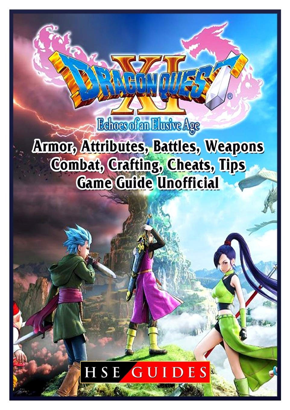 Dragon Quest Xi Echoes Of An Elusive Age Armor Attributes Battles Weapons Combat Crafting Cheats Tips Game Guide Unofficial Guides Hse 9780359687633 Amazon Com Books Here are the best weapons, how to get them, and their stats. dragon quest xi echoes of an elusive