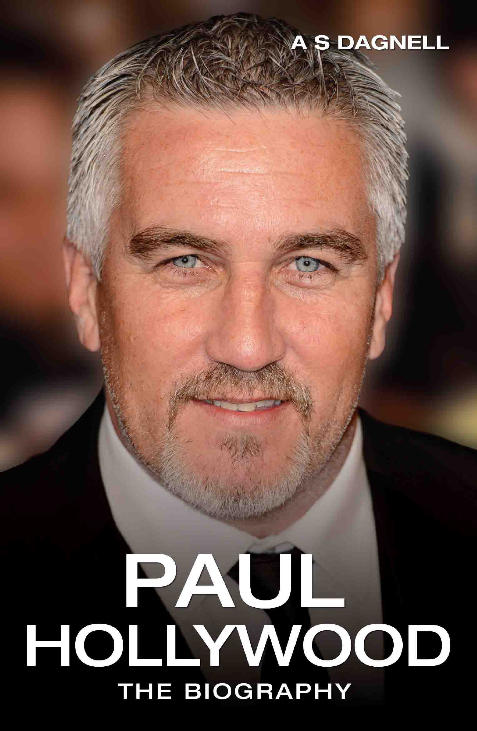 Read Online Paul Hollywood: The Biography PDF