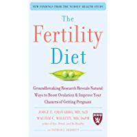 The Fertility Diet: Groundbreaking Research Reveals Natural Ways to Boost Ovulation and Improve Your Chances of Getting Pregnant (English Edition)