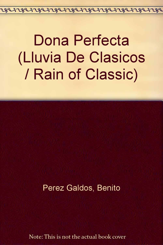 Read Online Dona Perfecta (Lluvia de clasicos / Rain of Classic) (Spanish Edition) PDF
