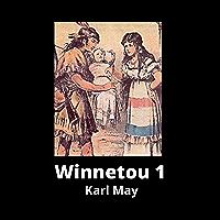 Winnetou 1 (Illustriert) Deutsche Klassiker (German Edition)