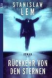 Rückkehr von den Sternen: Roman