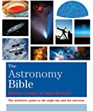 The Astronomy Bible (Octopus Bible Series)