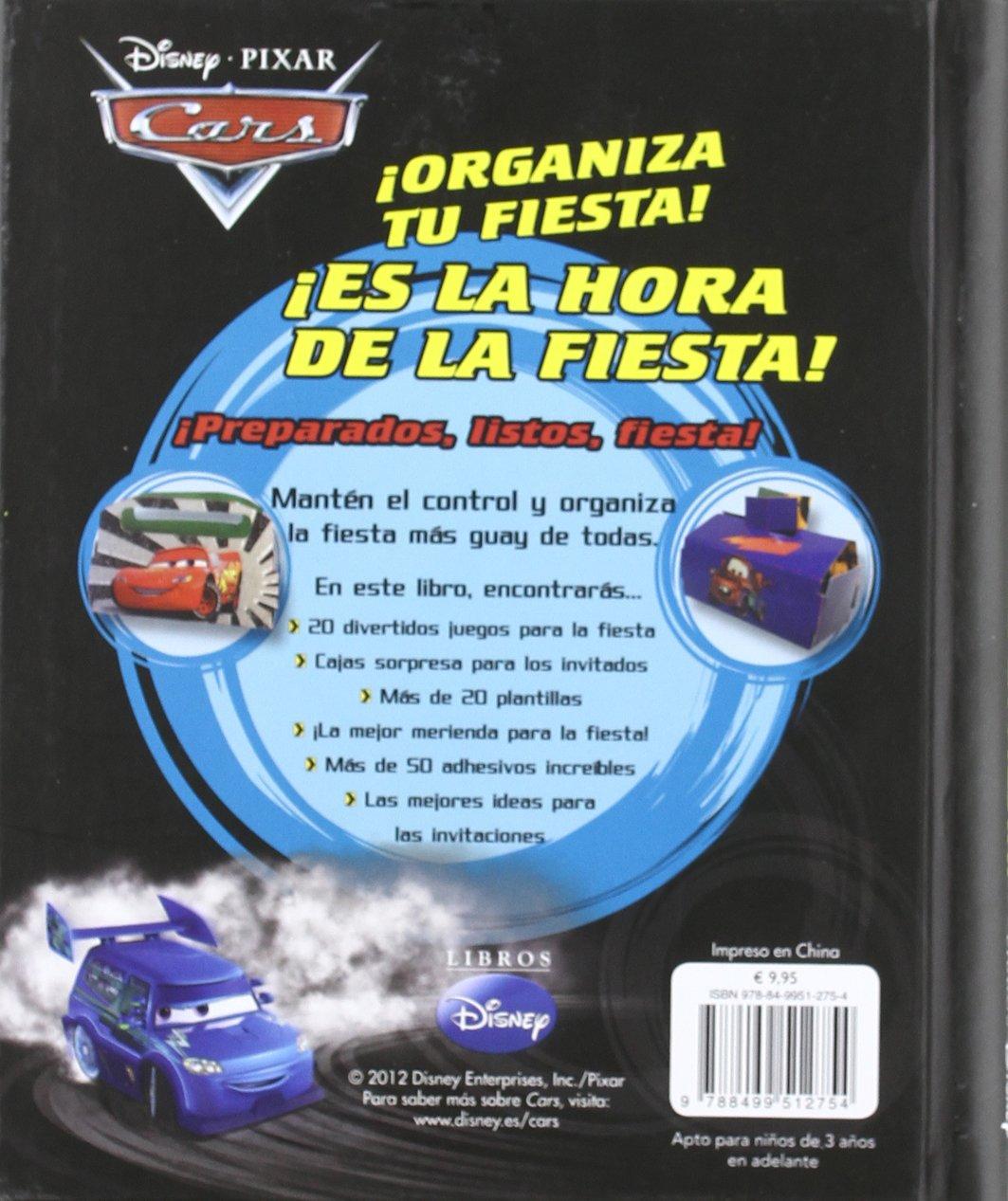 ¡Es la hora de la fiesta! Cars: WALT DISNEY COMPANY: 9788499512754: Amazon.com: Books