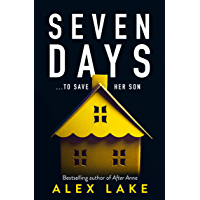 Seven Days: The gripping new 2019 psychological thriller from a Top Ten Sunday Times bestselling author