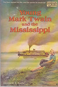 Young Mark Twain and the Mississippi