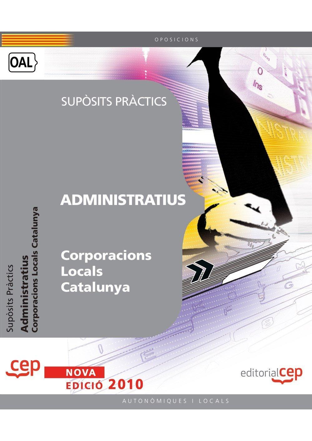 Administratius Corporacions Locals Catalunya. Supòsits Pràctics (Colección 1247) Tapa blanda – 17 mar 2010 EDITORIAL CEP S.L. 8499376193 Legal system: general Primary sources of law