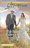 The Rancher Takes a Bride (Martin's Crossing)