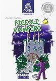 Piccoli vampiri. Per la Scuola elementare. Con espansione online