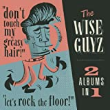Don't Touch My Greasy Hair/Let's Rock The Floor!