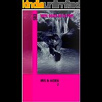 UNTIL DEATH DO US PART: IRIS & AIDEN 2 (English Edition)