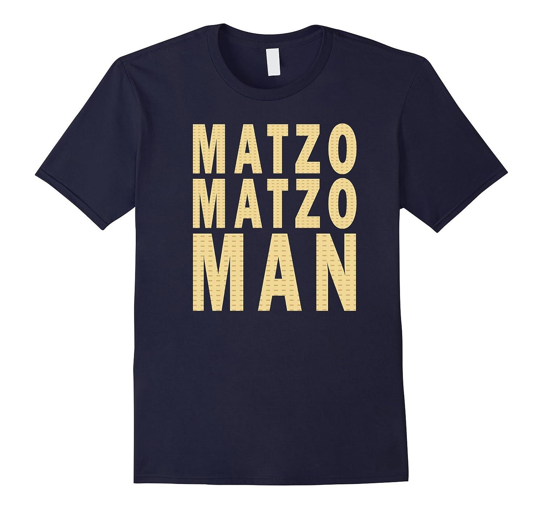 Matzo Matzo Man Shirt-TD