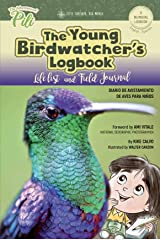 The Young Birdwatcher´s Logbook. Diario de Avistamiento de Aves. Bilingual English - Spanish Paperback