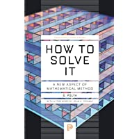 How to Solve It: A New Aspect of Mathematical Method: 34