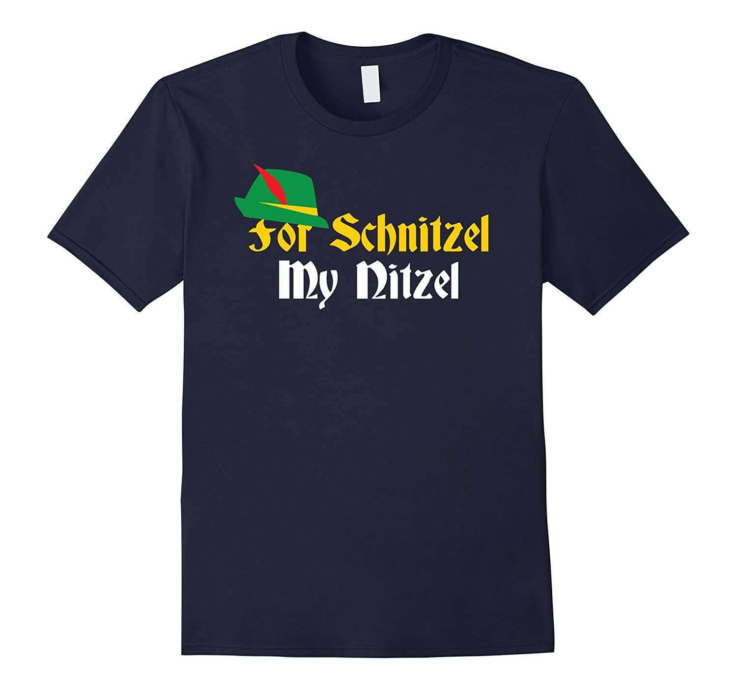 For Schnitzel My Nitzel Shirt, Funny German Oktoberfest Beer-BN