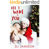 All I Want Is You: A holiday romance