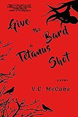 Give the Bard a Tetanus Shot Paperback