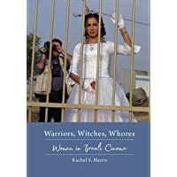 Warriors, Witches, Whores