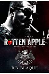 Rotten Apple (Royal Bastards MC: NYC Book 1) Kindle Edition