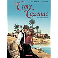 Croix de Cazenac La 07 Espions du Caire Les