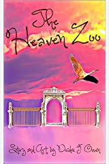 The Heaven Zoo Kindle Edition