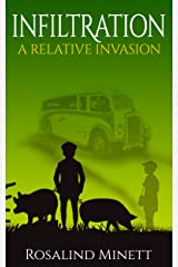 Infiltration (A Relative Invasion Book 3) Kindle Edition