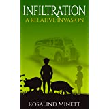 Infiltration (A Relative Invasion Book 3)