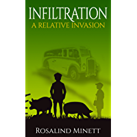 Infiltration (A Relative Invasion Book 2) (English Edition)