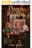 Dawn of the Realms (The Realms of Mordred - A litRPG series Book 1)