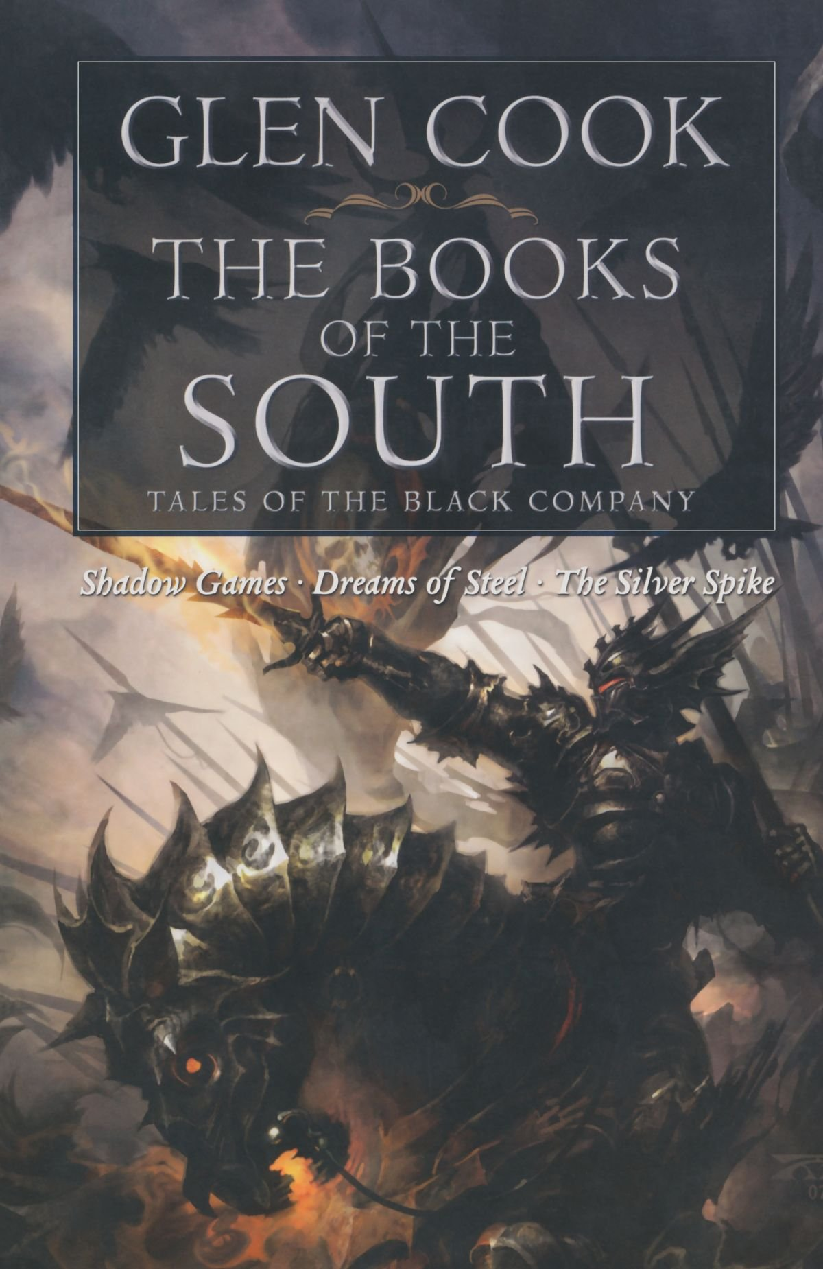The Books of the South: Tales of the Black Company: Tales of the Black Company (Chronicles of the Black Company)