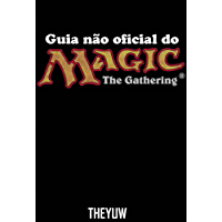 Guia Não Oficial Do Magic The Gathering