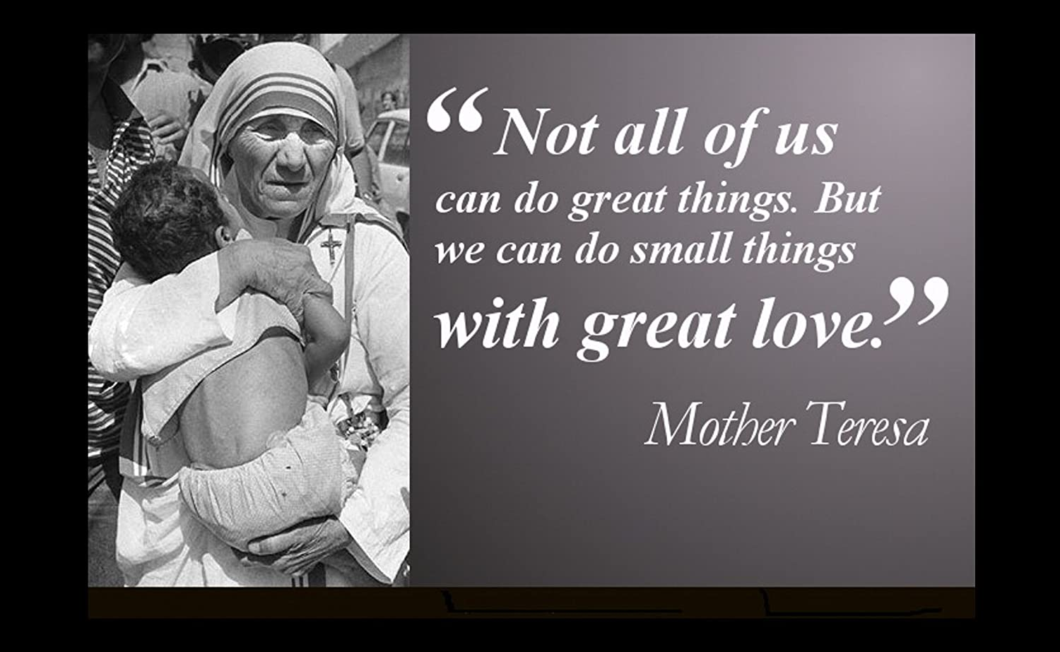 Amazon com 12 x 18 xl poster mother theresa famous quote not all of us can do great things but we can do small things with great love posters prints