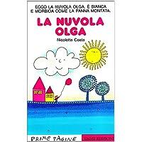 La nuvola Olga. Ediz. illustrata