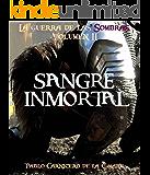 Sangre Inmortal (La guerra de las sombras nº 2)