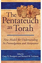 The Pentateuch as Torah (New Models for Understanding Its Promulgation and Acceptance) Hardcover