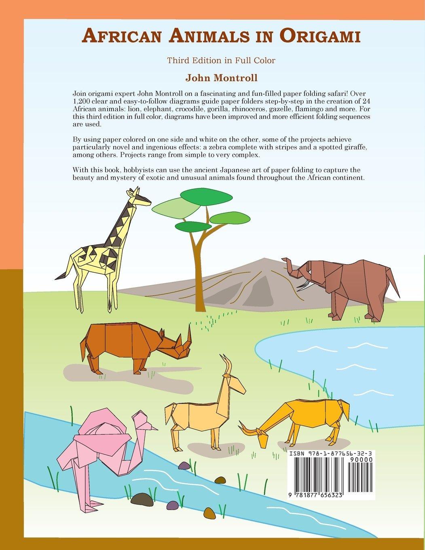 71SunYNqwzL african animals in origami john montroll 9781877656323 amazon com