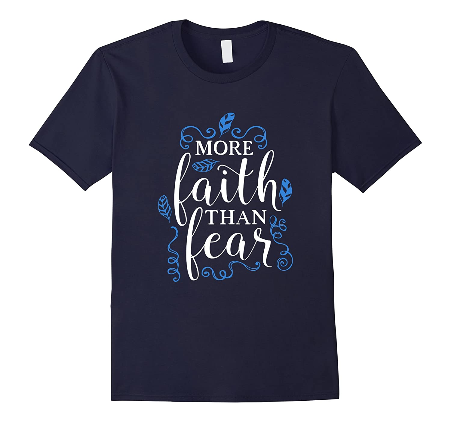 More Faith Than Fear Classic Fit TShirt-Art