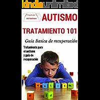 Autismo: Explicado Para Principiantes - Tratamiento definitivo para el autism y guía de recuperación (Técnicas disponibles de prevención y detección para superar el autismo nº 1)