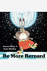 Be More Bernard Kindle Edition